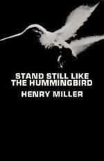 Stand Still Like the Hummingbird