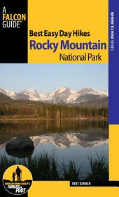 Best Easy Day Hikes Rocky Mountain National Park: Edition 2