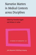 Narrative Matters in Medical Contexts across Disciplines PDF