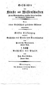 Geschichte der Physik seit der Wiederherstellung der Kunste und Wissenschaften bis auf die neuesten Zeien von Johann Carl Fischer: 2
