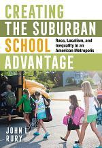 Creating the Suburban School Advantage