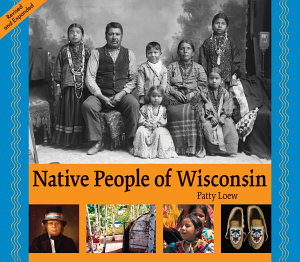 Native People of Wisconsin  Revised Edition