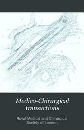 Medico-Chirurgical Transactions: Volume 62