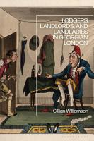 Lodgers  Landlords  and Landladies in Georgian London PDF