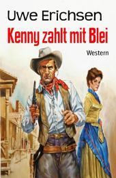 Kenny zahlt mit Blei: Western