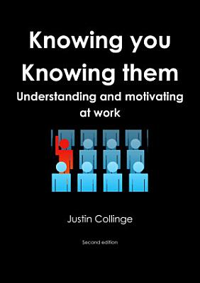 Knowing You  Knowing Them