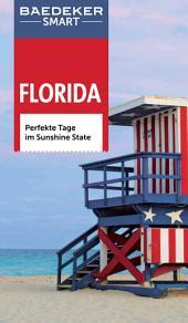 Baedeker SMART Reiseführer Florida: Perfekte Tage im Sunshine State, Ausgabe 2
