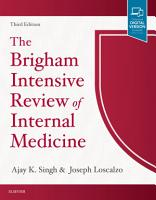 The Brigham Intensive Review of Internal Medicine E Book PDF