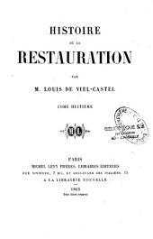 Histoire de la restauration: Volume8
