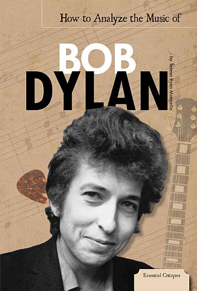 How to Analyze the Music of Bob Dylan PDF