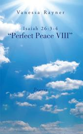 "Isaiah 26:3-4 ""Perfect Peace VIII"": Prayer"