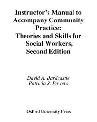 Instructor S Manual To Accompany Community Practice Theories And Skills For Social Workers 2nd Ed Book PDF