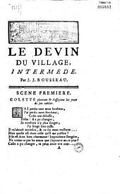 Le Devin du village, intermède, par J. J. Rousseau