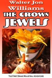 The Crown Jewels (Maijstral 1): Maijstral 1