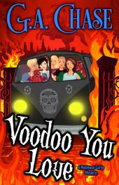 Voodoo You Love: Malveaux Curse Mysteries (Book, 4)