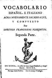 Vocabolario italiano, e spagnolo: Span.-Italien, Volume 2