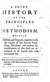 A Brief History of the principles of Methodism, etc