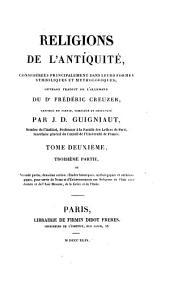 Religions de l'antiquité, tr. refondu completé et dévelopé par J.D. Guigniaut [and others].