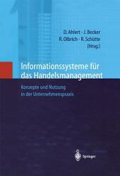 Informationssysteme für das Handelsmanagement: Konzepte und Nutzung in der Unternehmenspraxis