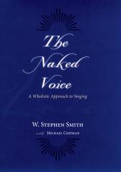 The Naked Voice: Singing with Authenticity