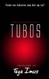 Tubos ( To Redeem) Tagalog BoyxBoy Fiction: Ikalawang Bahagi ng Sangla Trilogy