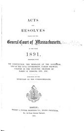 Acts and Resolves Passed by the General Court of Massachusetts in the Year ...