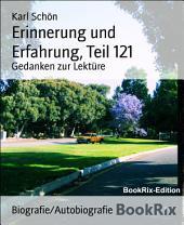 Erinnerung und Erfahrung, Teil 121: Gedanken zur Lektüre