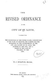 The Revised Ordinance of the City of St. Louis ...