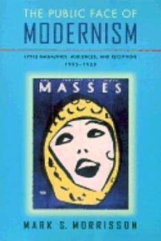 The Public Face of Modernism PDF