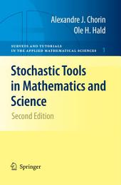 Stochastic Tools in Mathematics and Science: Edition 2