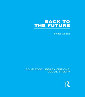 Back to the Future  RLE Social Theory  PDF