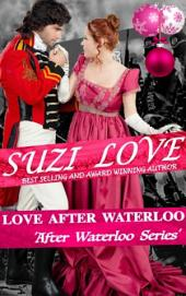 Love After Waterloo: Book 1 After Waterloo Series