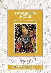 La signora Holle: Audio libro illustrato con le immagini d'epoca del Museo Figurina
