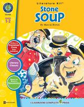 Stone Soup - Literature Kit Gr. 1-2