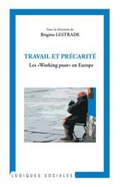 """Travail et précarité: Les """"Working poor"""" en Europe"""