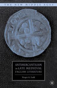 Antimercantilism in Late Medieval English Literature PDF
