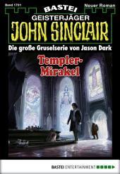 John Sinclair - Folge 1701: Templer-Mirakel. 2. Teil