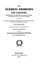 Les élémens primitifs des langues: découveerts par la comparaison des racines de l'hébreu avec celles du grec, du latin et du françois ... par Bergier ...