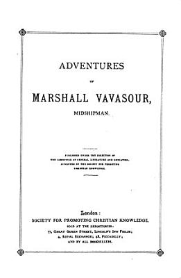 Adventures of Marshall Vavasour  midshipman PDF
