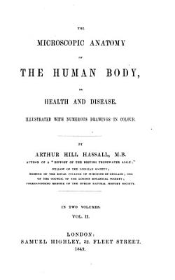 The Microscopic Anatomy of the Human Body in Health and Disease PDF