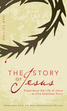 The Story of Jesus  Teen Edition PDF