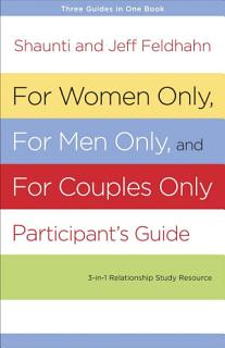 For Women Only  For Men Only and For Couples Only Participant s Guide Book