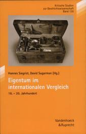 Eigentum im internationalen Vergleich: (18.-20. Jahrhundert)