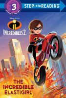 The Incredible Elastigirl  Disney Pixar The Incredibles 2  PDF