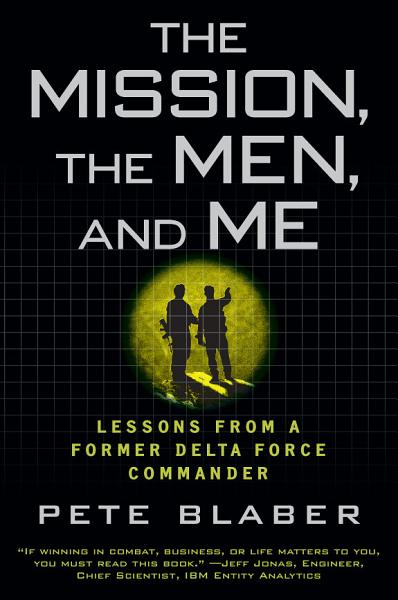 Download The Mission  The Men  and Me Book