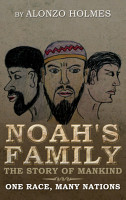 Noah s Family The Story of Mankind PDF