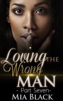 Loving The Wrong Man 7 PDF