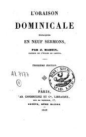 L'oraison dominicale expliquée en neuf sermons