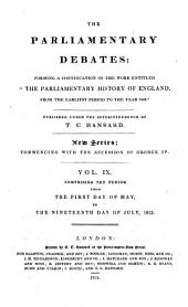 The Parliamentary Debates: Volume 9