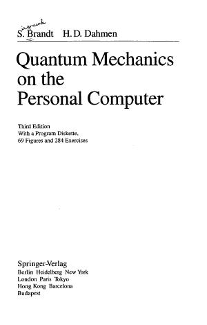 Quantum Mechanics on the Personal Computer